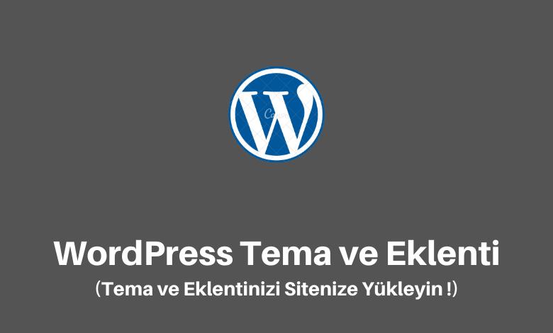 wordpress tema ve eklenti yükleme