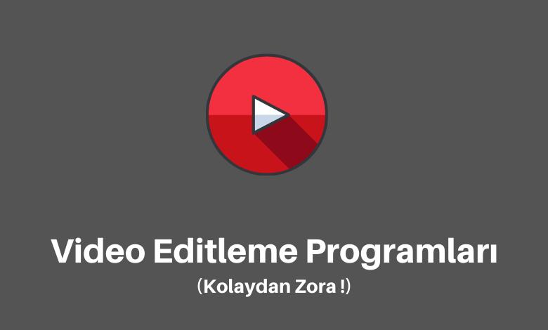 Video Editleme Programları